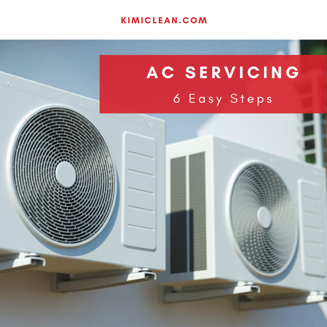 Air Conditioner Servicing in 6 Easy to Follow Steps | Kimi Clean